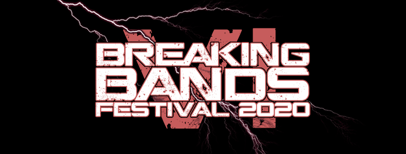 BREAKING BANDS FESTIVAL VI (2020) TICKET LAUNCH AND WEBSITE RE-VAMP